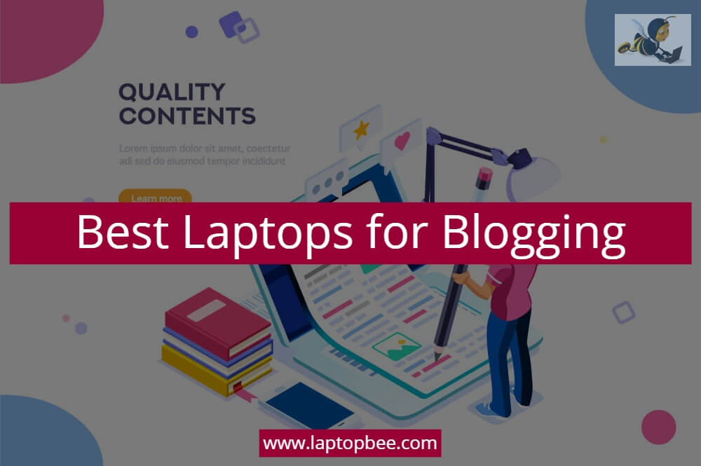 Best laptops for blogging 2020