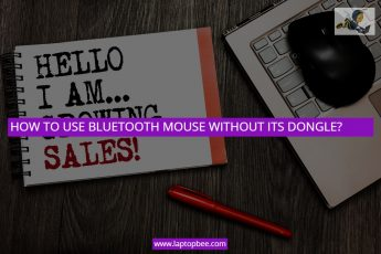 HOW TO USE BLUETOOTH MOUSE WITHOUT ITS DONGLE