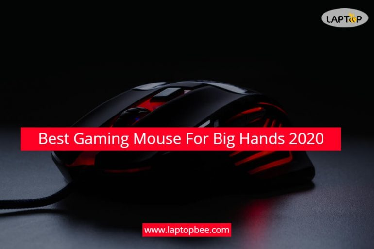 Best Gaming Mouse For Big Hands 2020