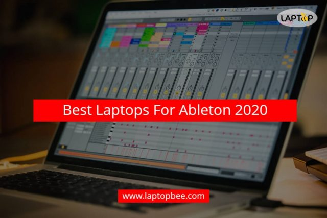 Best Laptops For Ableton 2020 (1)