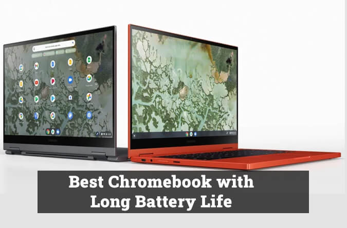 Best Chromebook With Long Battery Life