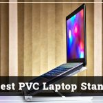Best PVC Laptop Stand