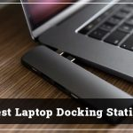 Best Laptop Docking Station